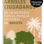 agotado_arboles_ciudadanos_idpc