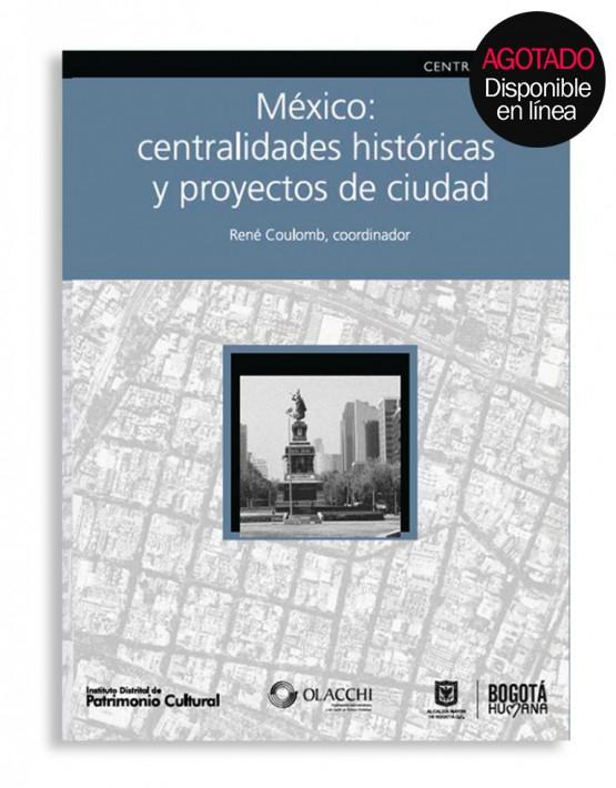 mexico_centralidades_historicas_idpc-768x994