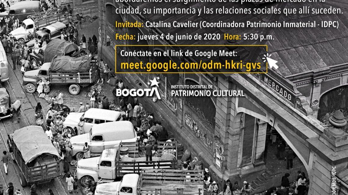 Recorrido virtual Relatos plazunos historia de las plazas mercado de Bogotá 2