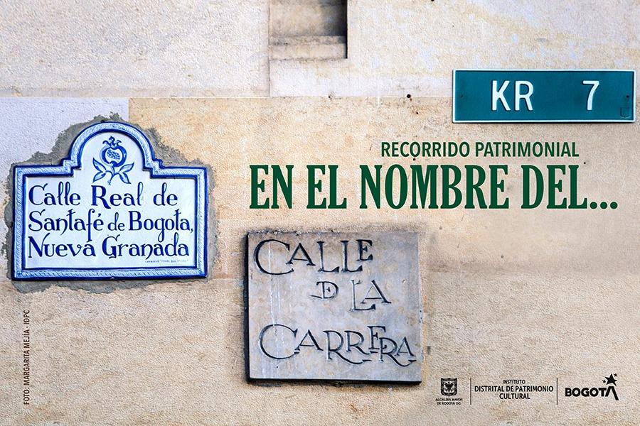 Inscríbanse a un recorrido presencial del IDPC por las calles del centro histórico de Bogotá, que resaltan por su valor patrimonial y los nombres particulares que llevan. Domingo 30 de agosto a las 11 de la mañana. 