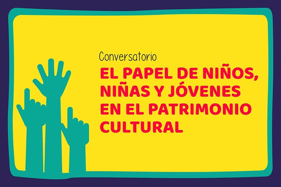 El próximo 20 de noviembre, para celebrar el Día universal del niño y conmemorar el 31 aniversario de la Convención sobre los Derechos del Niño de 1989, el IDPC realizará el conversatorio 'El papel de niños, niñas y jóvenes en el patrimonio cultural', para visibilizar su aporte en la construcción de la pluralidad de los patrimonios de la ciudad.