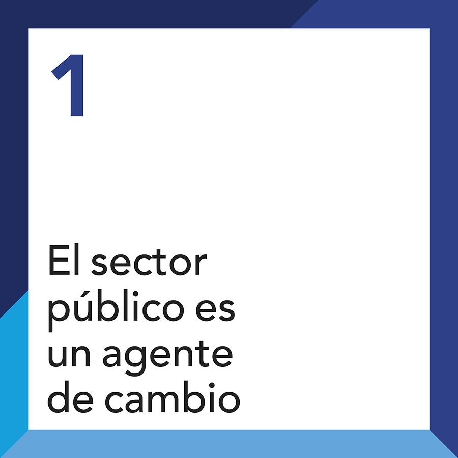 El sector público es un agente de cambio