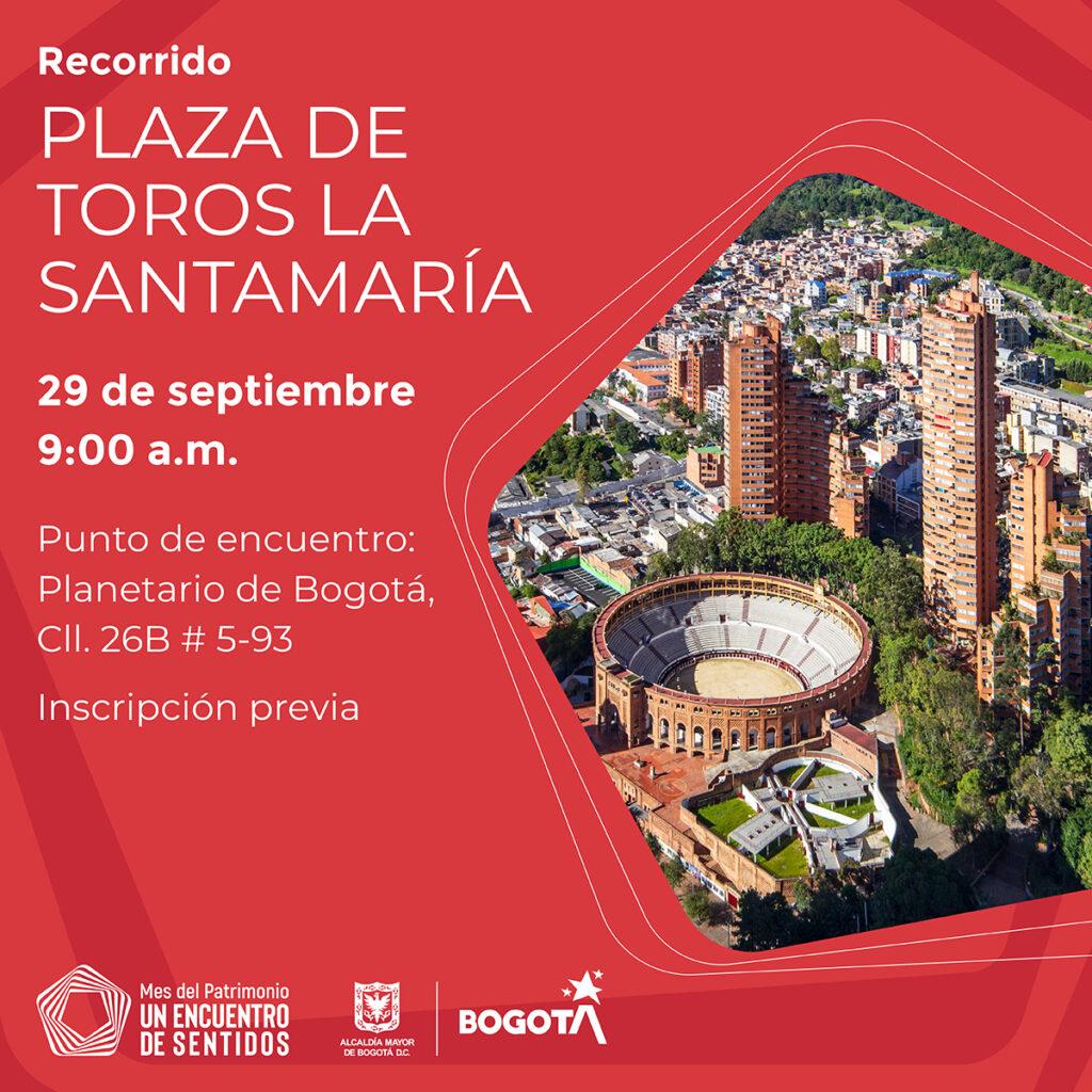 Recorrido Plaza de Toros la Santamaría